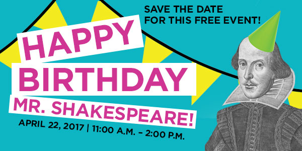 Happy Birthday, Mr. Shakespeare!